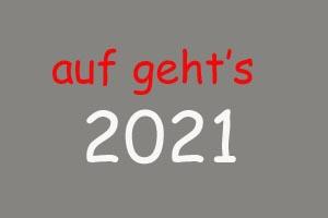 Auf gehts 2021